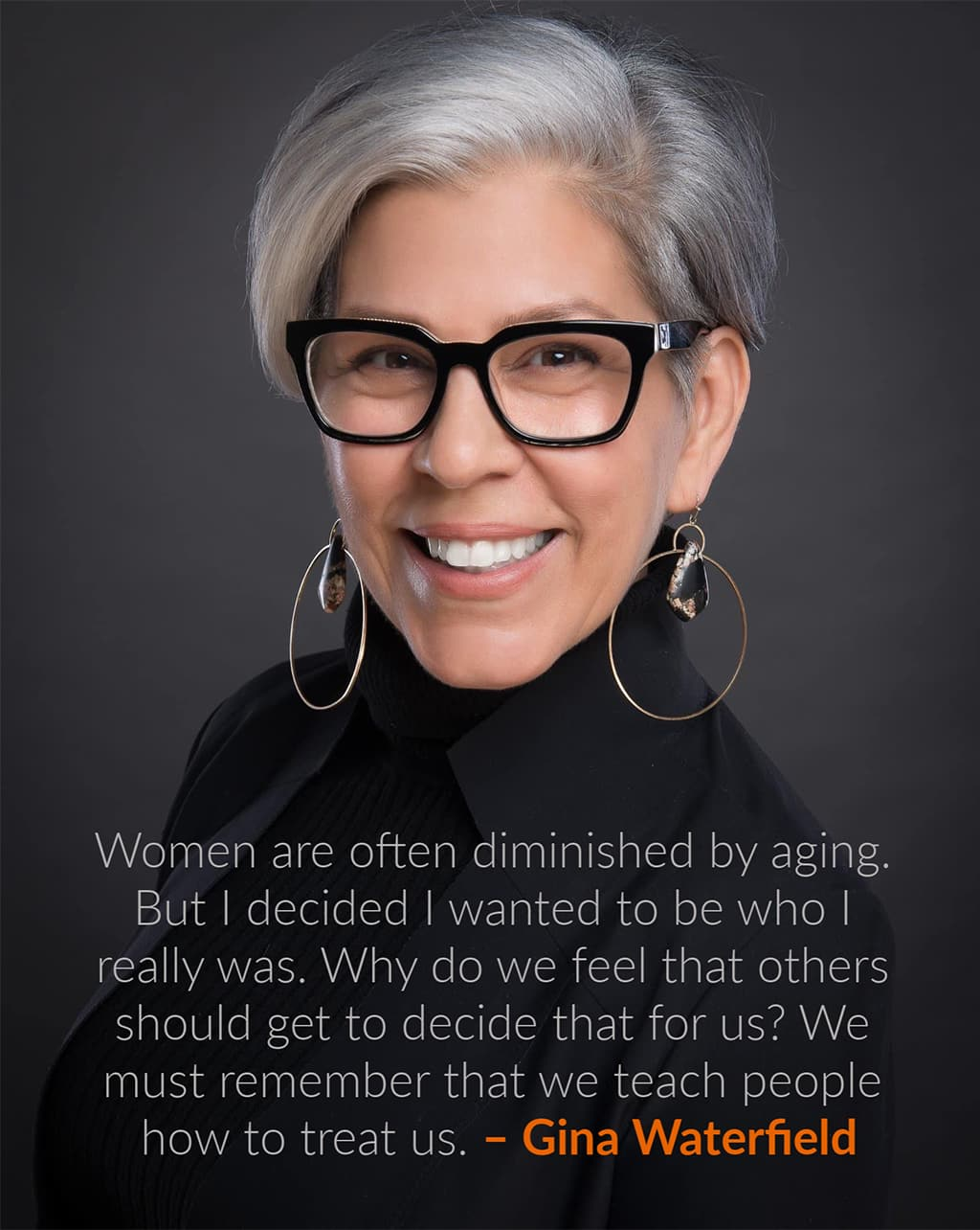 Picture Of Gina Waterfield With An Inspiring Quote About Being Empowered While Embracing Your Gray Hair
